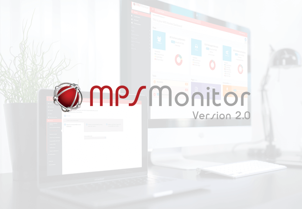 MPS Monitor 2.0 est maintenant disponible