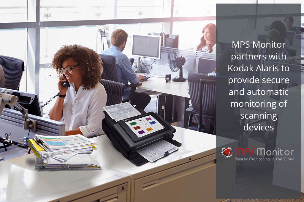 MPS Monitor 2.0 et Kodak Alaris s'associent pour offrir un contrôle automatique et sécurisé des périphériques de numérisation