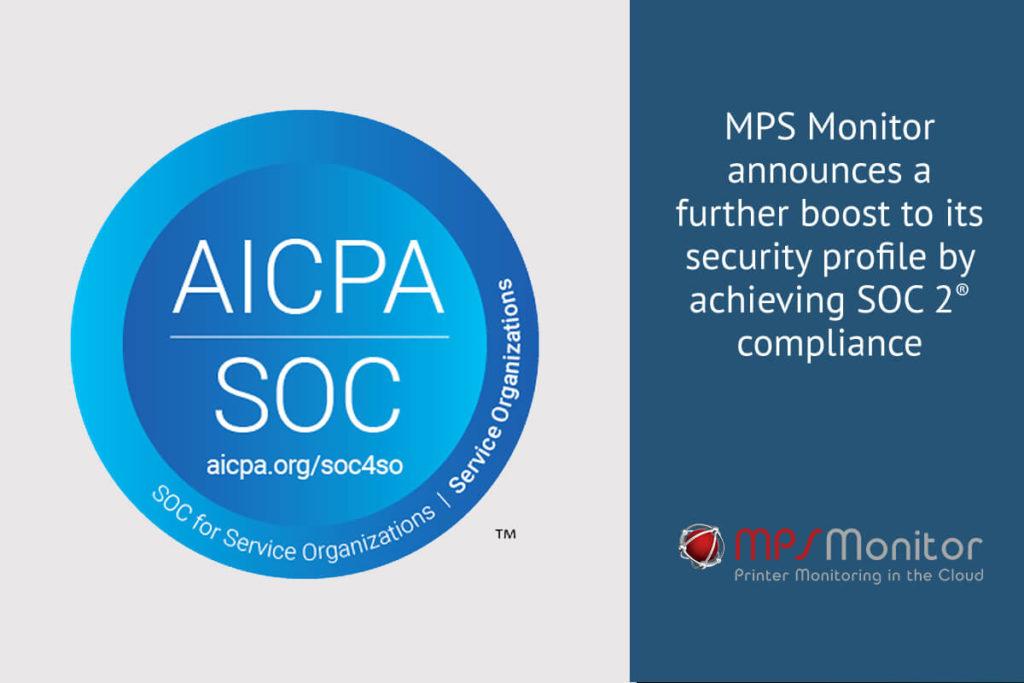 MPS Monitor annonce une nouvelle avancée de son profil de sécurité en obtenant la conformité SOC 2®